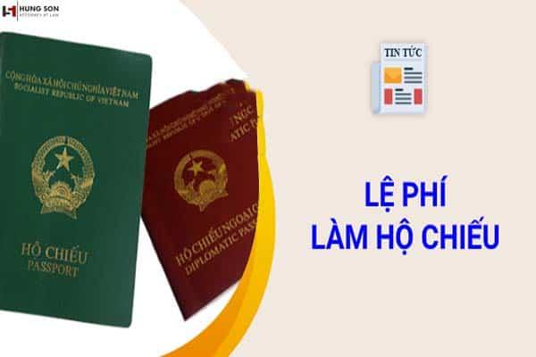 Lệ phí làm hộ chiếu 2021 là bao nhiêu?
